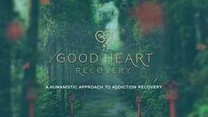 Good Heart Recovery: Addiction Treatment Santa Barbara California